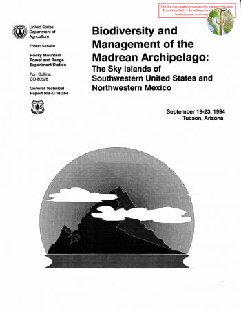 Cover: Biodiversity and Management of the Madrean Archipelago: The Sky Islands of Southwestern United States and Northwestern Mexico