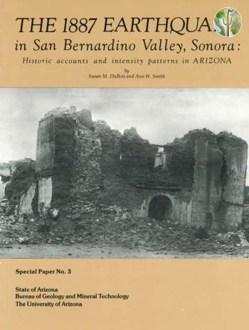 Cover of The 1887 Earthquake in San Bernardino Valley, Sonora: Historic accounts and intensity patterns in Arizona