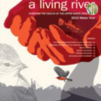 A Living River: Charting the Health of the Upper Santa Cruz River, 2010